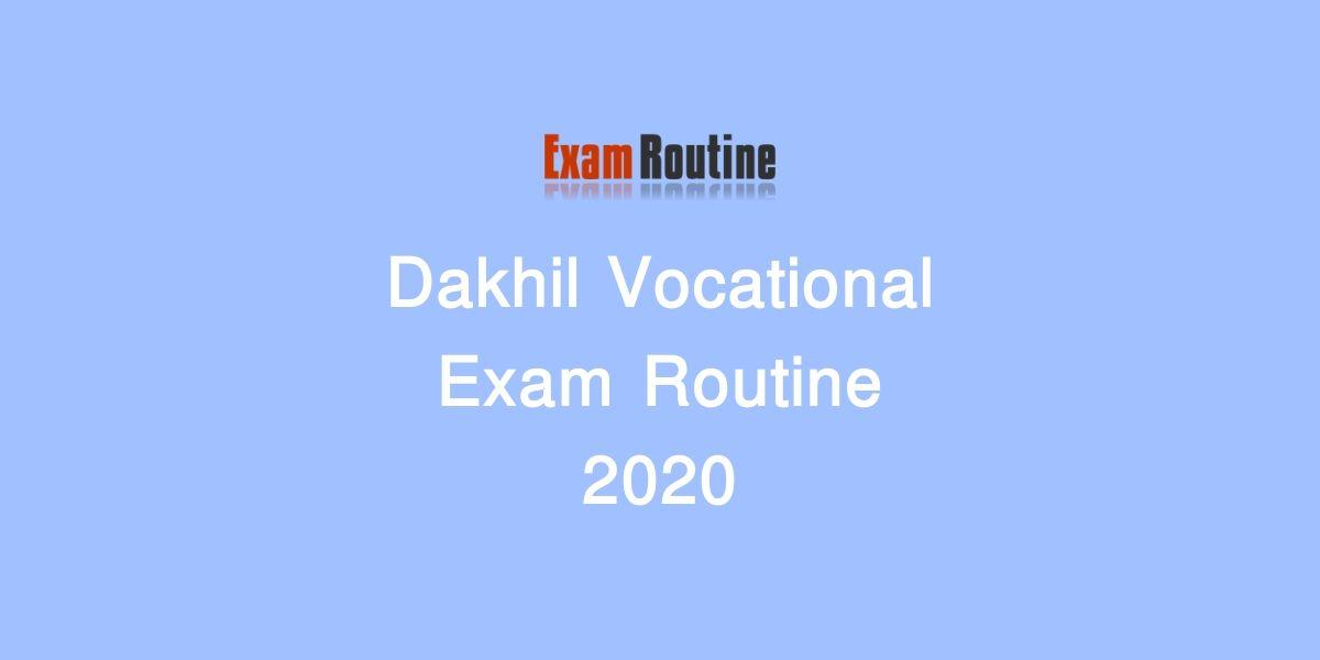Dakhil Vocational Exam Routine